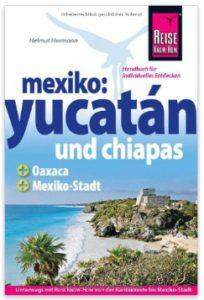 Yucatan Reiseführer-Reise Knowhow